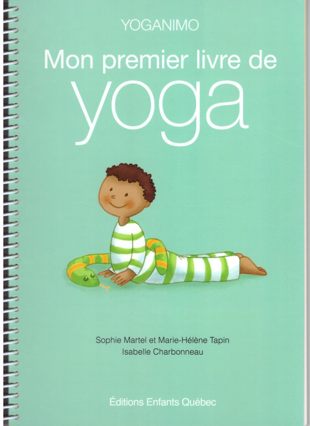 Mon premier livre de yoga - Martel-Tapin-Charbonneau